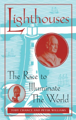 9781847731746: Lighthouses: The Race to Illuminate the World