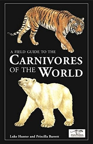 9781847733467: A Field Guide to the Carnivores of the World
