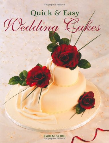 9781847734242: Quick & Easy Wedding Cakes