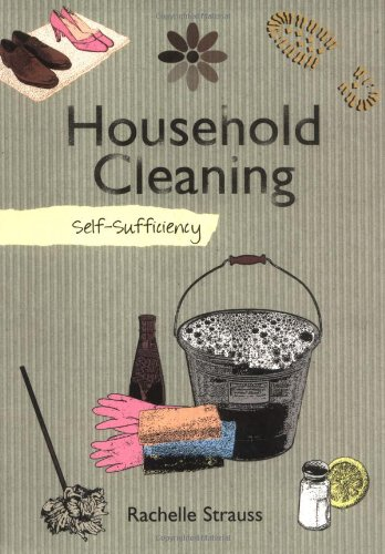 9781847734587: Self-sufficiency Household Cleaning