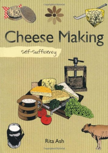 9781847734617: Self-sufficiency Cheesemaking