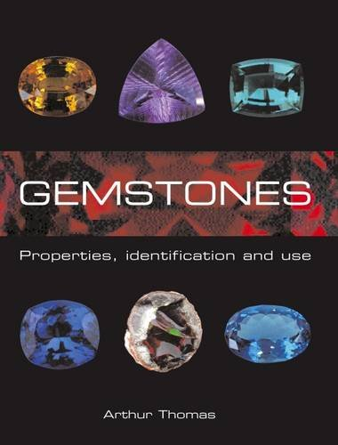9781847734846: Gemstones: Properties, Identification and Use