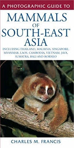 9781847735317: A Photographic Guide to Mammals of South-East Asia