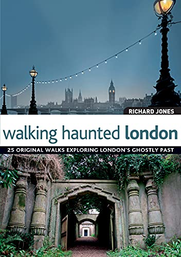Walking Haunted London [Idioma Inglés]: Richard Jones