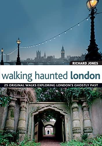 9781847735386: Walking Haunted London [Idioma Inglés]