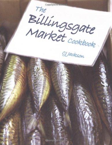9781847735478: The Billingsgate Market Cookbook