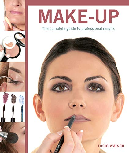 Professional Make-Up: The Complete Guide to Professional Results (New Holland Professional): Watson...