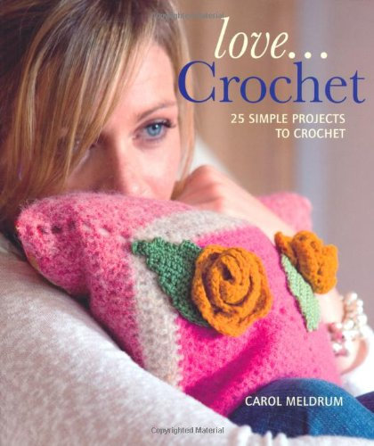 9781847735959: Love... Crochet