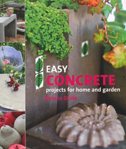 Easy concrete projects for home and garden