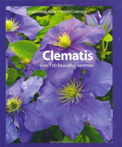 9781847736918: Clematis: Over 100 Varieties