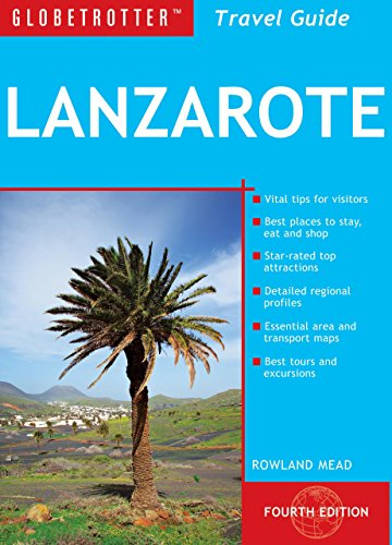 9781847737366: Globetrotter Travel Guide Lanzarote