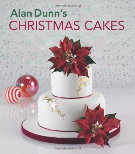 Alan Dunn's Christmas Cakes (1847737714) by Dunn, Alan