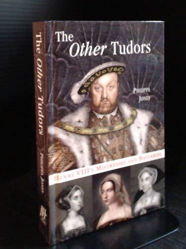 9781847737786: The Other Tudors
