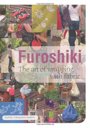 9781847738165: Furoshiki: The Art of Wrapping with Fabric