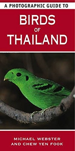 9781847738295: A Photographic Guide to Birds of Thailand