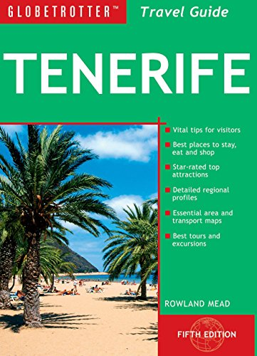 Tenerife Travel Pack (Globetrotter Travel Packs): Mead, Rowland