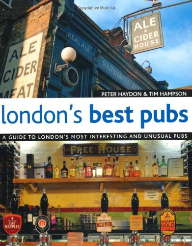 9781847739193: London's Best Pubs (London's Best Pubs: A Guide to London's Most Interesting & Unusual Pubs)