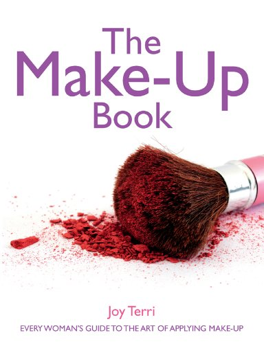 9781847739322: The Make-Up Book: Every Woman's Guide to the Art of Applying Make-Up