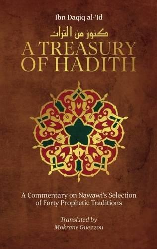 A Treasury of Hadith Format: Paperback: Ibn Daqiq al-'Id