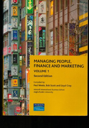 Managing People, Finance and Marketing Volume one Second Edition: Weeks Paul, Scott Bob