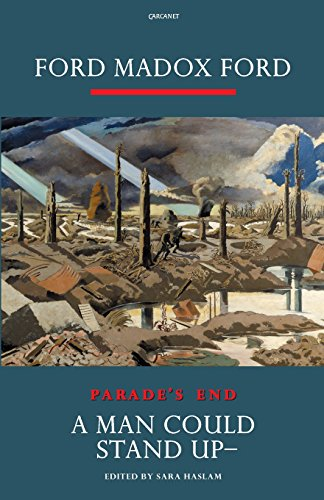 A Man Could Stand Up: A Novel (Parade's End): Ford, Ford Madox