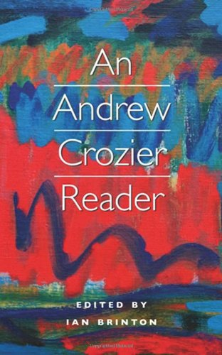 9781847771001: An Andrew Crozier Reader