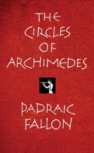The Circles of Archimedes: Fallon, Padraic