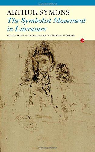 9781847771254: The Symbolist Movement in Literature
