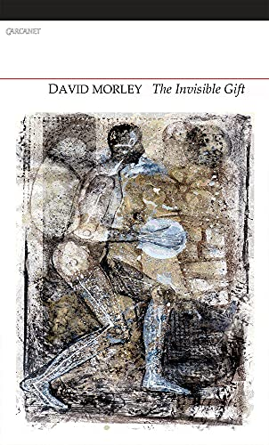 Invisible Gift: Morley, David