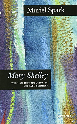 9781847772374: Mary Shelley: A Biography