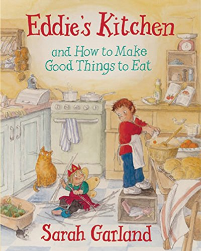 9781847800039: Eddie's Kitchen: and How to Make Good Things to Eat