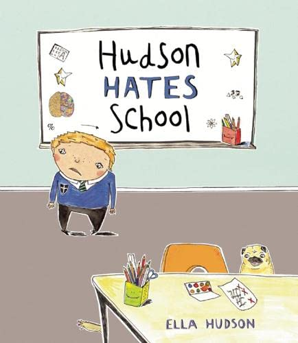 Hudson Hates School: Hudson, Ella