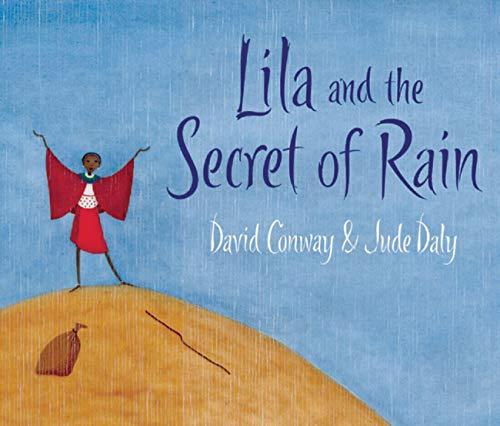 9781847800350: Lila and the Secret of Rain