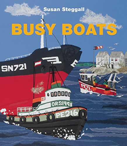 Busy Boats: Steggall, Susan