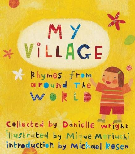 9781847800862: My Village: Rhymes from Around the World