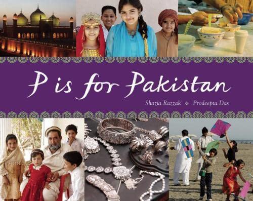 9781847800893: P Is for Pakistan (World Alphabets)
