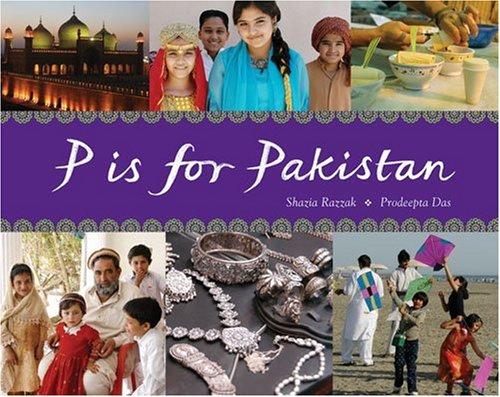 9781847801067: P is for Pakistan (World Alphabets)