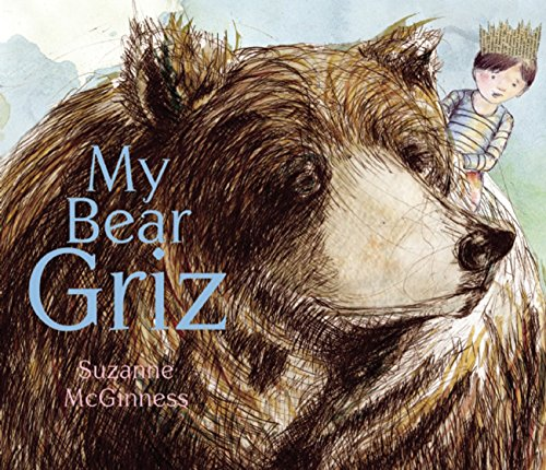 My Bear Griz: McGinness, Suzanne