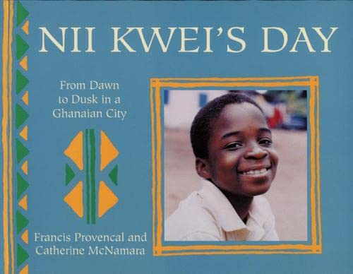 9781847801340: Nii Kwei's Day: From Dawn to Dusk in a Ghanian City (A Child's Day)