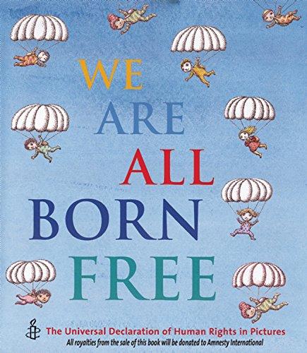 9781847801517: We Are All Born Free Mini Edition