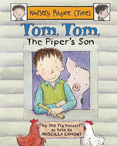 9781847801555: Tom, Tom the Piper's Son (Nursery Rhyme Crimes)
