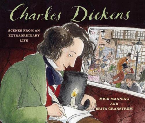 9781847801876: Charles Dickens: Scenes from an Extraordinary Life