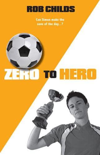 9781847802231: Zero to Hero