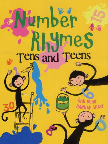 Number Rhymes: Tens and Teens: Dunn, Opal