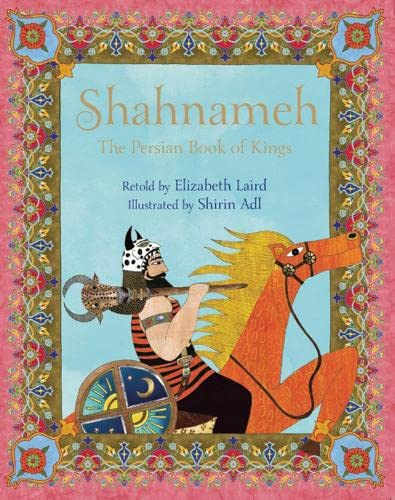 9781847802538: Shahnameh: The Persian Book of Kings