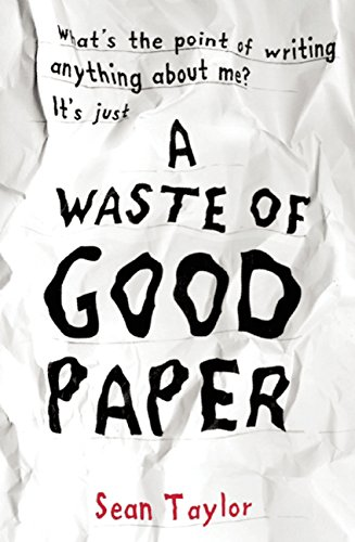 A Waste of Good Paper: Taylor, Sean