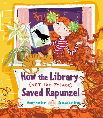 9781847804327: How the Library (Not the Prince) Saved Rapunzel