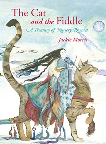 9781847804587: The Cat and the Fiddle: A Treasury of Nursery Rhymes