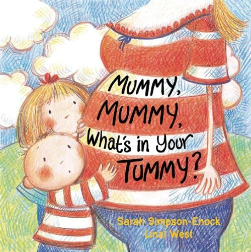 9781847805355: Mummy, Mummy, What's in Your Tummy?