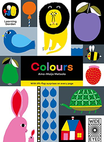 9781847806093: Colours: With Lift-Flap Suprises on Every Page (The Learning Garden)